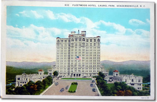 Old Postcard of Fleetwood Hotel - Laurel Park History Drive to Jump Off Rock - Things to do near Meadowbrook Log Cabin, Hendersonville, NC